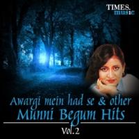 Munni Begum Kabhi Kaha Na Kisi Se