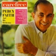 Percy Faith & His Orchestra Carefree