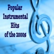 The O'Neill Brothers Group Popular Instrumental Hits of the 2000s