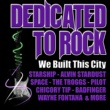 Various Artists We Built This City: Dedicated to Rock
