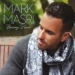 Mark Masri It Must Have Been Love