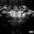 Tank #BDAY (feat. Chris Brown, Siya and Sage The Gemini)