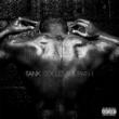 Tank #BDAY (feat. Chris Brown, Siya and Sage The Gemini)