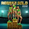 Cham Reggae Gold 2012