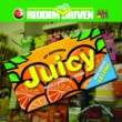 Juicy - Riddim Driven JUICY - RIDDIM DRIVEN