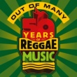 Elephant Man Out Of Many - 50 Years Of Reggae Music
