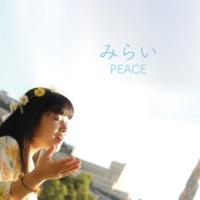 PEACE みらい