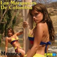 Los Marqueces de Colombia La Parranda