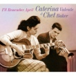 Caterina Valente&Chet Baker I'll Remember April