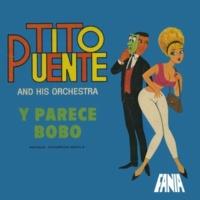 Tito Puente And His Orchestra Dime Donde Vas