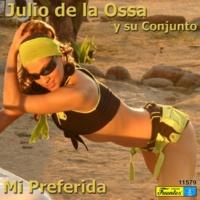 Julio de la Ossa y su Conjunto Quiereme