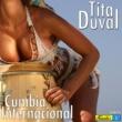 Tita Duval Oye Mi Cumbia