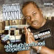 Criminal Manne/DJ Drama Weigh It Up