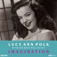 Lucy Ann Polk&Dave Pell Octet It Could Happen to You
