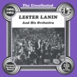 Lester Lanin And His Orchestra The Uncollected: Lester Lanin And His Orchestra