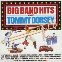 The Tommy Dorsey Orchestra Opus One