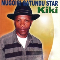 Mugoiri Gatundu Star Kiki