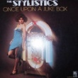 The Stylistics Once Upon a Jukebox