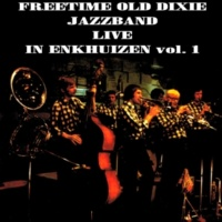 Freetime Old Dixie Jazz Band I'd Love It