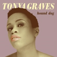 Tonya Graves Hound Dog