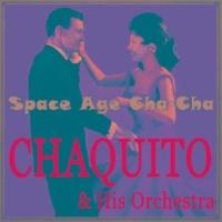 Chaquito & His Orchestra Historia de un Amor