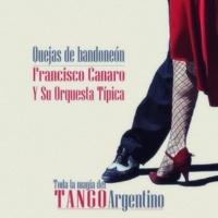 Francisco Canaro Y Su Orquesta Típica A Media Luz