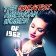 Various Artists The Greatest American Women of 1962