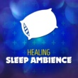 Healing Sleep Ambience Galaxy