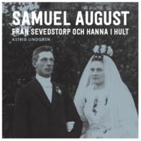 Astrid Lindgren Samuel August från Sevedstorp och Hanna i Hult