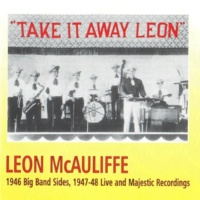 Leon McAuliffe The Covered Wagon Rolled Right Along
