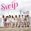 Swip I Will
