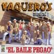 Vaquero's Musical Un Adios