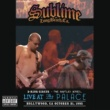 Sublime 3 Ring Circus - Live At The Palace