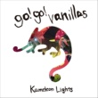 go!go!vanillas Kameleon Lights