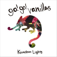 go!go!vanillas Kameleon Lights