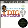 クインシー・ジョーンズ I Dig Dancers