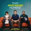 David Torn That Awkward Moment [Original Motion Picture Soundtrack]