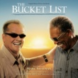 Marc Shaiman The Bucket List [Original Motion Picture Soundtrack]