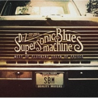 Supersonic Blues Machine Miracle Man