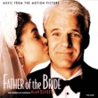 アラン・シルヴェストリ Father Of The Bride [Music From The Motion Picture]