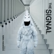 Nima Fakhrara The Signal [Original Motion Picture Soundtrack]