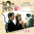 ヘンリー・マンシーニ The Thorn Birds [Original Television Soundtrack]