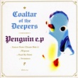 Coaltar Of The Deepers PENGUIN e.p.