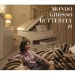 MONDO GROSSO BUTTERFLY