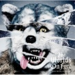 MAN WITH A MISSION The World's On Fire