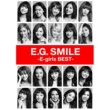 E-girls E.G. SMILE -E-girls BEST-