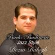 デジュー バログ バッハ:バディネリー(ジャズ スタイル)ピアノ デジューバログ