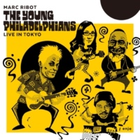MARC RIBOT & THE YOUNG PHILADELPHIANS Fly, Robin, Fly