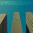 SOWECO Only You