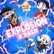 B-DASH EXPLOSION